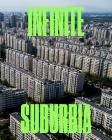 Infinite Suburbia Cover Image