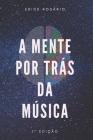 A mente por trás da música Cover Image