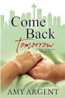 Come Back Tomorrow Cover Image