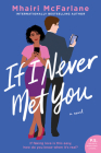 If I Never Met You: A Novel Cover Image