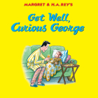 Get Well, Curious George Cover Image