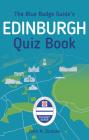 The Blue Badge Guide's Edinburgh Quiz Book Cover Image