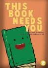 This Book Needs You Cover Image