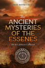 Ancient Mysteries of the Essenes: The Ken Johnson Collection Cover Image