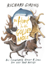 The Hunt for the Golden Mole: All Creatures Great & Small and Why They Matter Cover Image