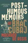 Posthumous Memoirs of Brás Cubas: A Novel Cover Image