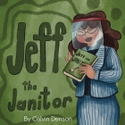Jeff the Janitor Cover Image