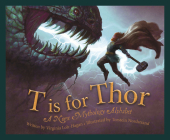 T Is for Thor: A Norse Mythology Alphabet Cover Image