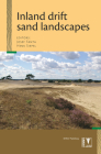 Inland Drift Sand Landscapes: Origin and History; Relief, Forest and Soil Development; Dynamics and Management Cover Image