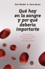 Que Hay En La Sangre Y Por Que Deberia Importarte Cover Image