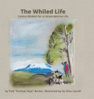 The Whiled Life: Canine wisdom for a contemplative life Cover Image