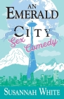 An Emerald City Sex Comedy Cover Image