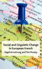 Social and Linguistic Change in European French Cover Image
