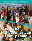 The Native American Family Table Cover Image