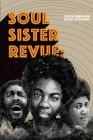 Soul Sister Revue: A Poetry Compilation Cover Image