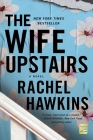 The Wife Upstairs: A Novel Cover Image