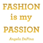 Fashion Is My Passion Cover Image