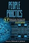People Practics: 17 Practical Tactics for Business & Nonprofit Success Cover Image