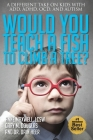 Would You Teach a Fish to Climb a Tree? Cover Image