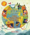We've Got the Whole World in Our Hands / Tenemos el mundo entero en las manos (Bilingual) Cover Image