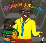 Rainbow Joe and Me Cover Image