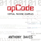 opCode: virtual machine examples Cover Image