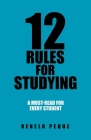 12 Rules for Studying: A Must-Read for Every Student Cover Image