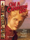 On a Canadian Day: Nine Story Voyages Through History Cover Image