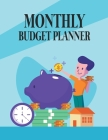 Monthly Budget Planner: Expense Tracker Bill Organizer Journal Notebook, Budgeting Planner, Financial Planner Cover Image