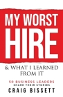 My Worst Hire & What I Learned From It Cover Image