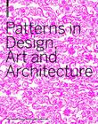 Patterns in Design, Art and Architecture Cover Image