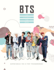BTS: The Ultimate Fan Book: Experience the K-Pop Phenomenon! Cover Image