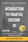 Introduction to Finantial Fredom 101: Proven Tips to Improve Your Financial Life and Sleep Better Cover Image
