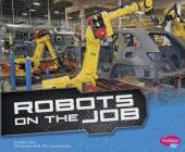 Robots on the Job (Cool Robots) Cover Image