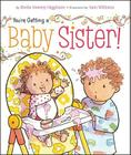 You're Getting a Baby Sister! Cover Image