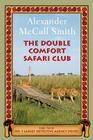 The Double Comfort Safari Club: The New No. 1 Ladies' Detective Agency Novel Cover Image