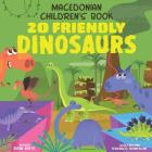 Macedonian Children's Book: 20 Friendly Dinosaurs Cover Image