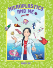 Microplastics and Me Cover Image
