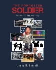The Forgotten Soldier: Volume One: The Beginning Cover Image