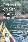 Reflections on San Francisco Bay: A Kayaker's Tale Tales Vol. 20 Cover Image