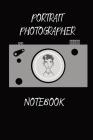 Portrait Photographer Notebook Cover Image