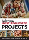 Family Handyman Most Requested Projects Cover Image