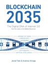 Blockchain 2035: The Digital DNA of Internet 3.0 Cover Image