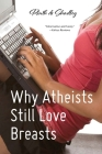 Why Atheists Still Love Breasts Cover Image