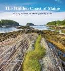 The Hidden Coast of Maine: Isles of Shoals to West Quoddy Head Cover Image