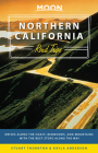 Moon Northern California Road Trips: Drives along the Coast, Redwoods, and Mountains with the Best Stops along the Way (Travel Guide) Cover Image