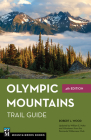 Olympic Mountains Trail Guide: National Park and National Forest Cover Image
