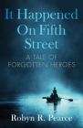 It Happened On Fifth Street: : a tale of forgotten heroes (Freedom #1) Cover Image