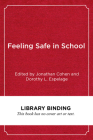 Feeling Safe in School: Bullying and Violence Prevention Around the World Cover Image