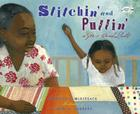 Stitchin' and Pullin': A Gee's Bend Quilt Cover Image
